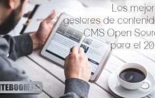 Los mejores gestores de contenidos CMS Open Source para el 2017